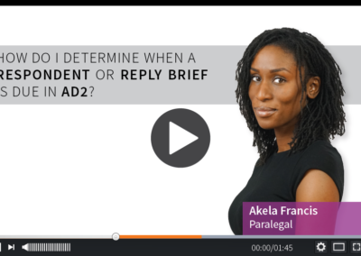 How Do I determine When a Respondent or Reply Brief is due in AD2?