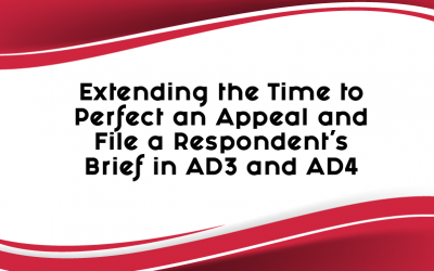 Extending the Time to Perfect an Appeal and File a Respondent's Brief in AD3 and AD4