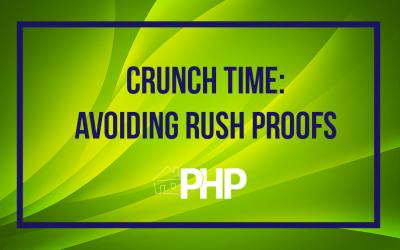 Crunch Time: Avoiding Rush Proofs