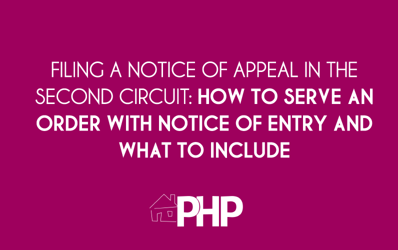 Filing a Notice of Appeal in the Second Circuit: How to Serve an Order with Notice of Entry and What to Include