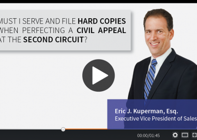 Must I Serve and File Hard Copies when Perfecting a Civil Appeal at the Second Circuit?