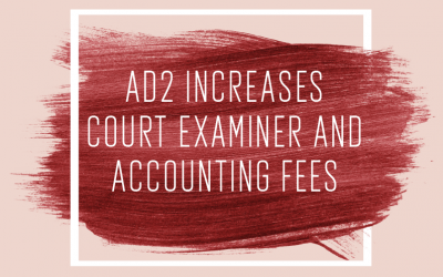 The Appellate Division, Second Department, Increases Court Examiner and Accounting Fees