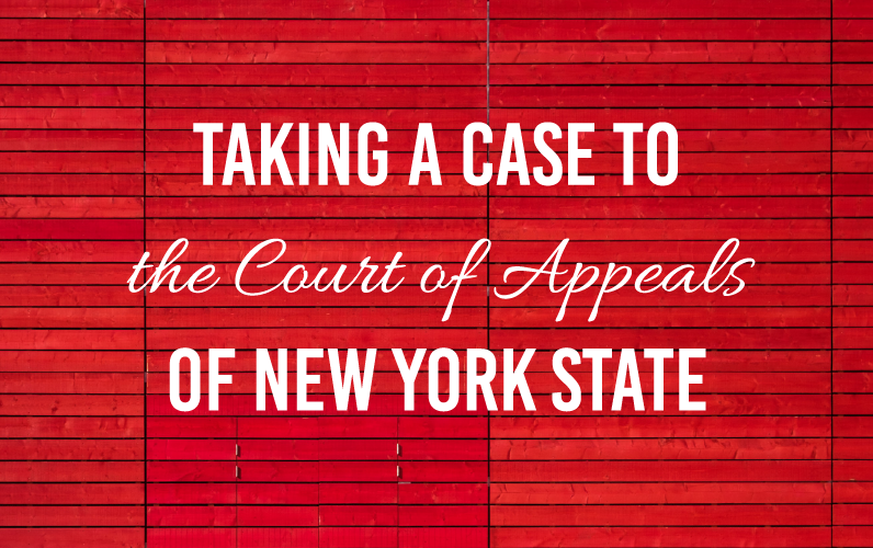 Taking a Case to the Court of Appeals of New York State