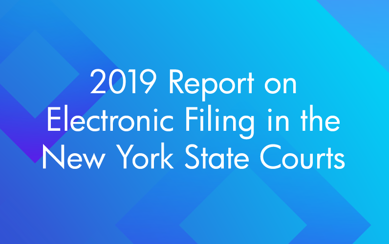 2019 Report on Electronic Filing in the New York State Courts