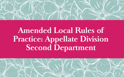 Amended Local Rules of Practice: Appellate Division Second Department