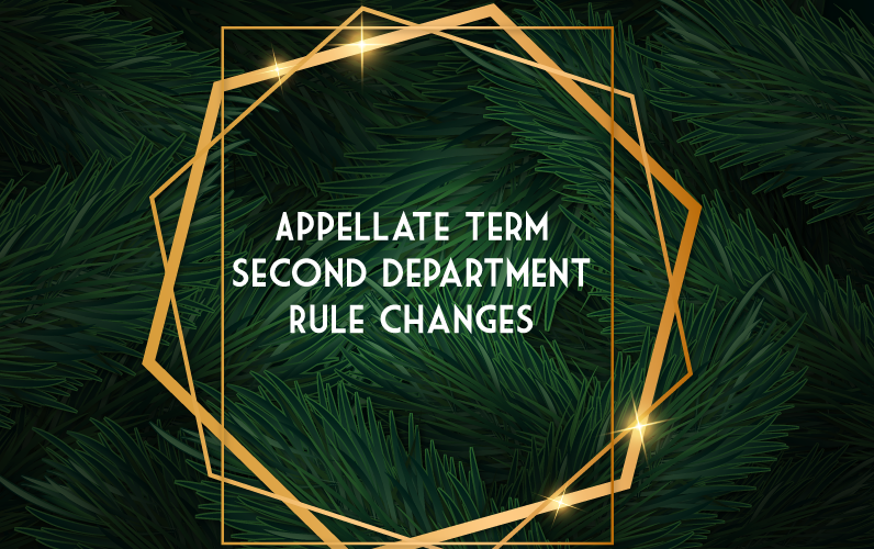 Appellate Term  Second Department  Rule Changes
