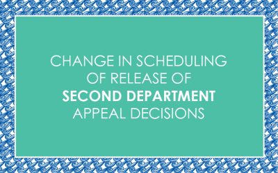 Change in Scheduling of Release of Second Department Appeal Decisions