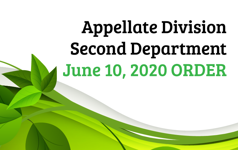Appellate Division, Second Department, June 10, 2020 Order