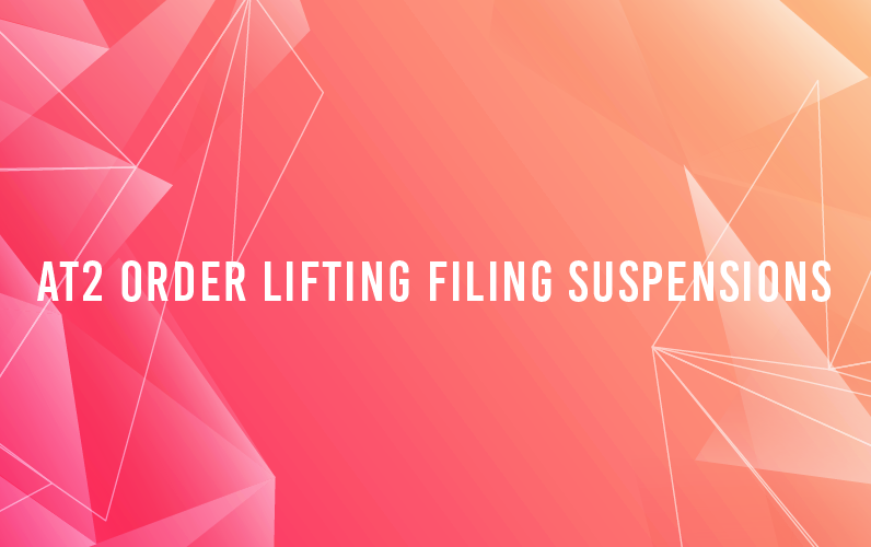 AT2 Order Lifting Filing Suspensions